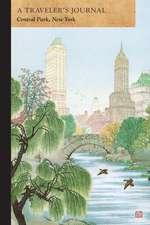 Central Park, New York:  A Traveler's Journal