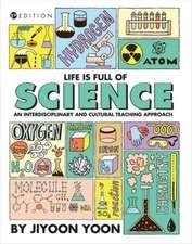 Yoon, J:  Life is Full of Science