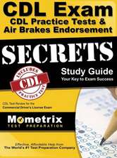 CDL Exam Secrets CDL Practice Test Secrets, Study Guide: CDL Test Review for the Commercial Driver's License Exam