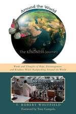 Around the World--The Kindness Journey