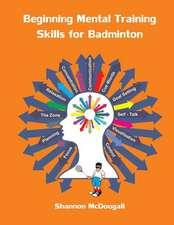 Beginning Mental Training Skills for Badminton