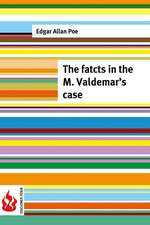 The Facts in the Valdemar's Case