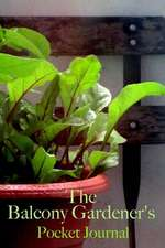 The Balcony Gardener's Pocket Journal