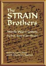 The Strain Brothers - World War 1 Letters