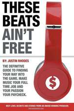 These Beats Ain't Free