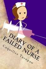 Diary of a Failed Nurse