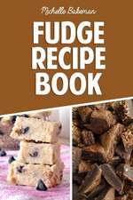 Fudge Recipe Book