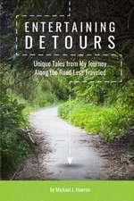 Entertaining Detours