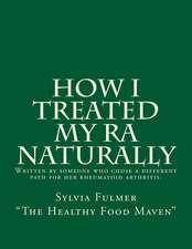 How I Treated My Ra Naturally