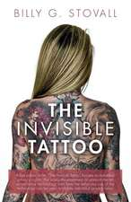 The Invisible Tattoo