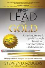 Lead to Gold