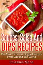 Sauces, Salsa and Dips Recipes