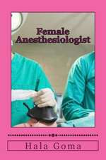Female Anesthesiologist