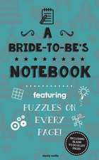 A Bride-To-Be's Notebook