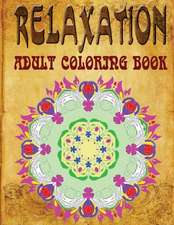 Relaxation Adult Coloring Book, Volume 2