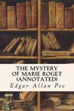 The Mystery of Marie Roget (Annotated)