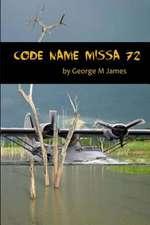 Code Name Missa 72