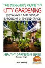 A Beginner's Guide to City Gardening