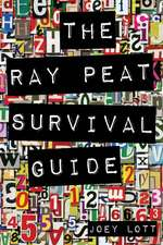 The Ray Peat Survival Guide