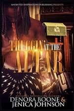 Thuggin' at the Altar