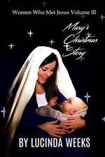 Mary's Christmas Story