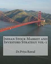 Indian Stock Market and Investors Strategy Vol-1
