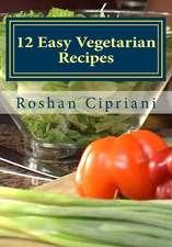 12 Easy Vegetarian Recipes