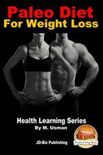 Paleo Diet for Weight Loss - Health Learning Series