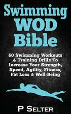 Swimming Wod Bible