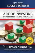 The Art of Investing in Distressed Mortgages