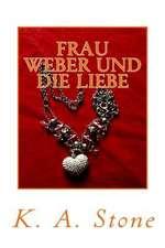 Frau Weber Und Die Liebe