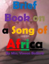Brief Book on a Song of Africa