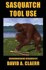 Sasquatch Tool Use