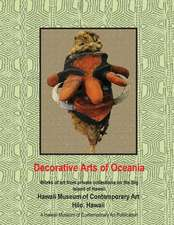 Decorative Arts of Oceania; Works from Private Collections in Hawaii