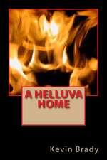 A Helluva Home