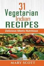 31 Vegetarian Indian Recipes