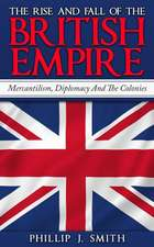 The Rise and Fall of the British Empire: HBJD