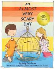 An Almost Very Scary Day