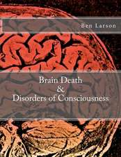 Brain Death & Disorders of Consciousness