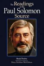 The Readings of the Paul Solomon Source Book 12
