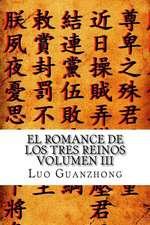 El Romance de Los Tres Reinos, Volumen III:  El Edicto Ensangrentado