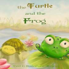 The Turtle and the Frog