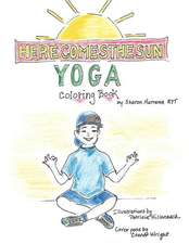 Here Comes the Sun Yoga Coloring Book
