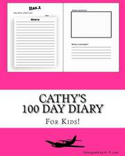 Cathy's 100 Day Diary