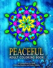 Peaceful Adult Coloring Book, Volume 19:  Relaxation Coloring Books for Adults