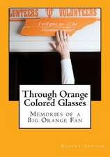 Through Orange Colored Glasses