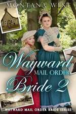 Wayward Mail Order Bride 2:  de-Stress Coloring Book