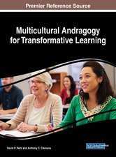 Multicultural Andragogy for Transformative Learning