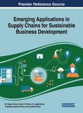 Emerging Applications in Supply Chains for Sustainable Business Development