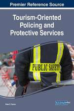 Tourism-Oriented Policing and Protective Services